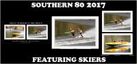 Southern 80 2017 - Featuring Skiers